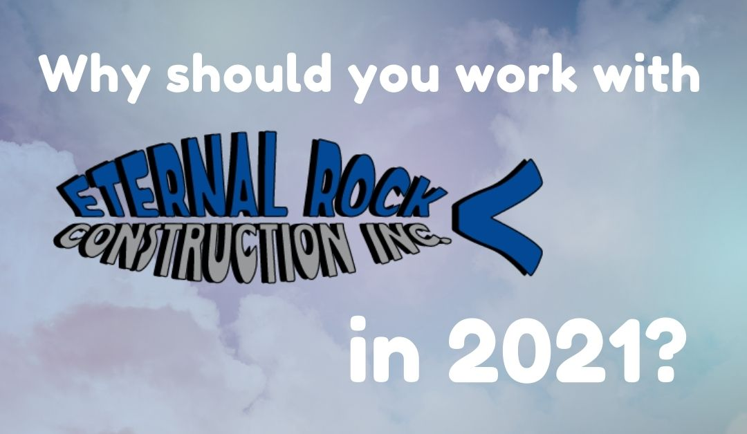 Why should you work with Eternal Rock in 2021?