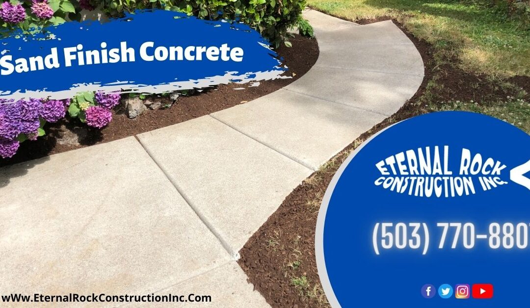 Sand Finish Concrete: All you need to know in 2021